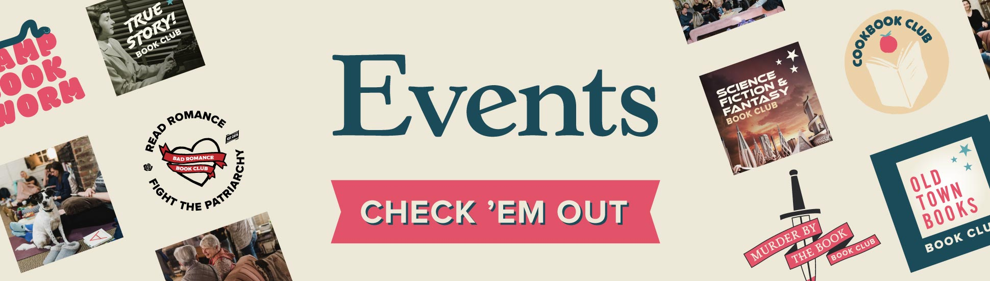 Events. Click here to check out our upcoming book clubs and events.