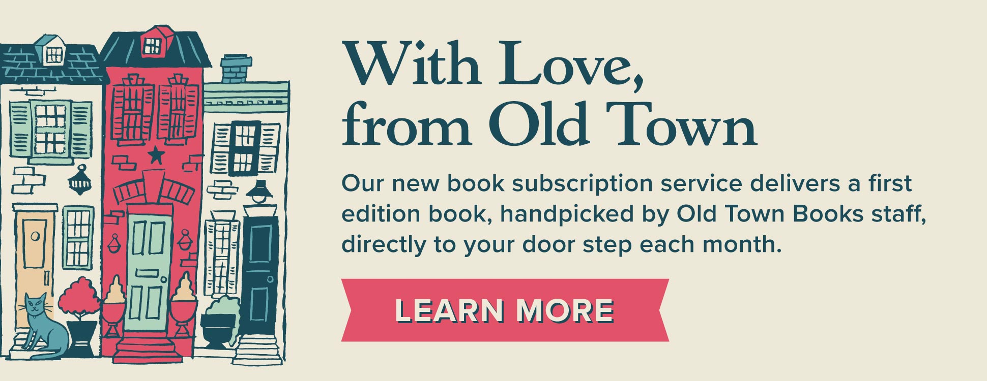 With Love, From Old Town. Click here to learn more about our book subscription service.